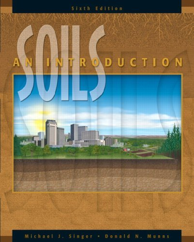 Soils An Introduction 6th 2006 (Revised) 9780131190191 Front Cover