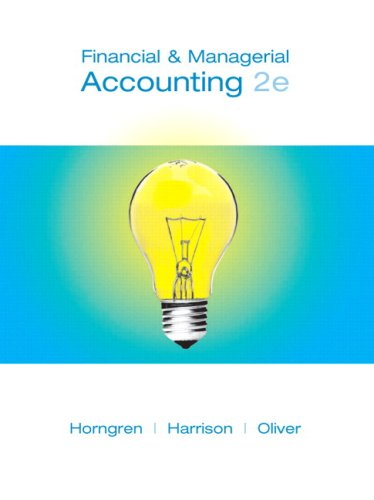 Financial and Mangerial Accounting  2nd 2009 9780135080191 Front Cover