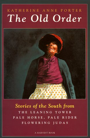 Old Order Stories of the South  1955 9780156685191 Front Cover