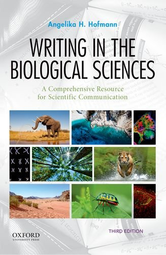 Writing in the Biological Sciences A Comprehensive Resource for Scientific Communication 3rd 2019 9780190852191 Front Cover