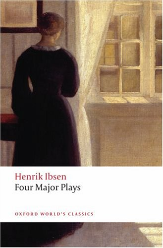 Henrik Ibsen - Four Major Plays   2008 edition cover