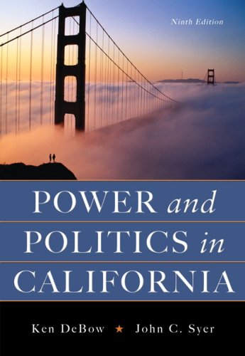 Power and Politics in California  9th 2008 (Revised) edition cover