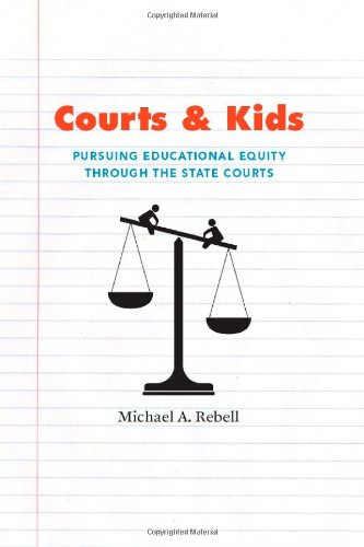 Courts and Kids Pursuing Educational Equity Through the State Courts  2009 edition cover