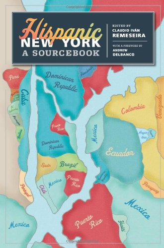 Hispanic New York A Sourcebook  2010 9780231148191 Front Cover