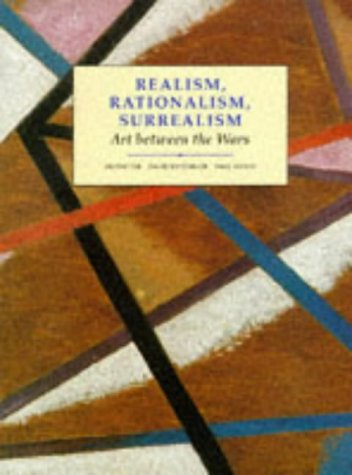 Realism, Rationalism, Surrealism Art Between the Wars  1993 (Reprint) 9780300055191 Front Cover