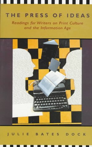 Press of Ideas Readings for Writers on Print Culture and the Information Age N/A 9780312133191 Front Cover
