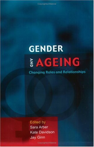Gender and Ageing Changing Roles and Relationships  2003 9780335213191 Front Cover