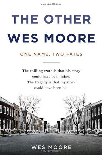 Other Wes Moore One Name, Two Fates  2010 edition cover