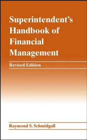 Superintendent's Handbook of Financial Management  2nd 2003 (Revised) 9780471463191 Front Cover