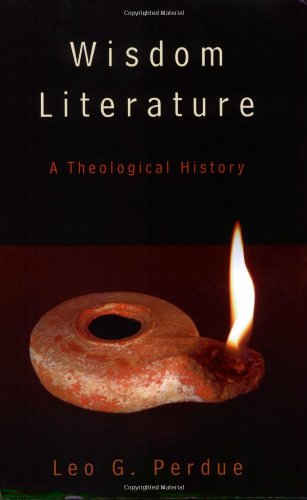 Wisdom Literature A Theological History  2007 edition cover