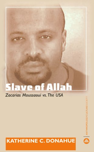 Slave of Allah Zacarias Moussaoui vs. the USA  2007 9780745326191 Front Cover
