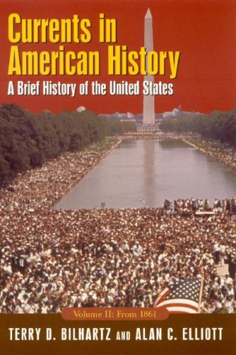 Currents in American History A Brief Narrative History of the United States 3rd 2007 (Revised) edition cover