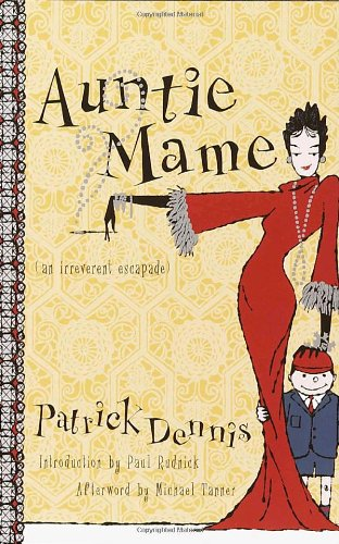 Auntie Mame An Irreverent Escapade  2001 (Reprint) edition cover