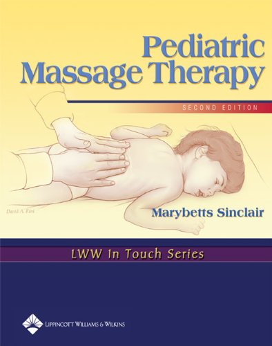 Pediatric Massage Therapy  2nd 2005 (Revised) edition cover