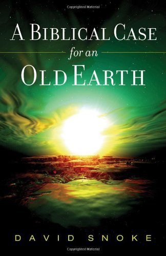 Biblical Case for an Old Earth   2006 edition cover