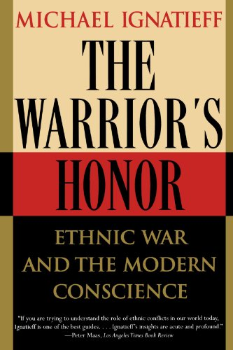 Warrior's Honor Ethnic War and the Modern Conscience N/A edition cover