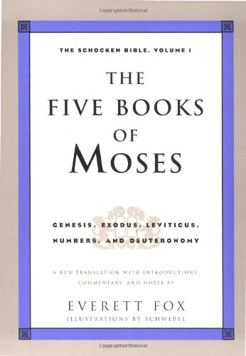 Five Books of Moses The Schocken Bible, Volume 1 N/A edition cover