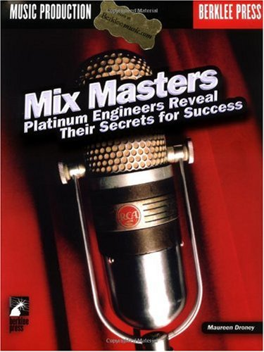 Mix Masters Platinum Engineers Reveal Their Secrets for Success  2003 edition cover