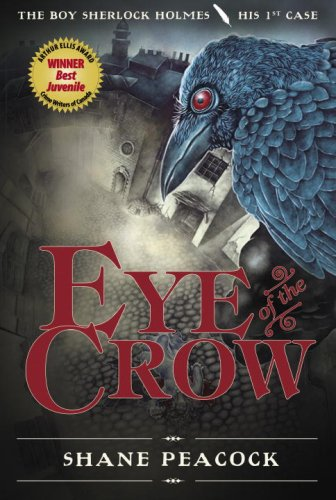 Eye of the Crow The Boy Sherlock Holmes, His First Case  2009 9780887769191 Front Cover