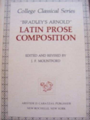 Bradley's Arnold Latin Prose Composition Reprint edition cover