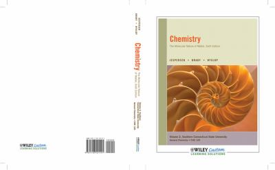 Chemistry 6E Volume 2 for Southern Connecticut State University  2011 9781118121191 Front Cover