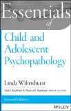 Child and Adolescent Psychopathology  2nd 2014 9781118840191 Front Cover