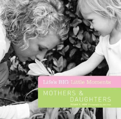 Mothers and Daughters   2007 9781402743191 Front Cover
