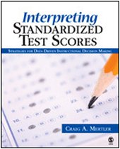 Interpreting Standardized Test Scores Strategies for Data-Driven Instructional Decision Making  2007 edition cover