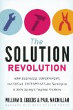 Solution Revolution How Business, Government, and Social Enterprises Are Teaming up to Solve Society's Toughest Problems  2013 edition cover