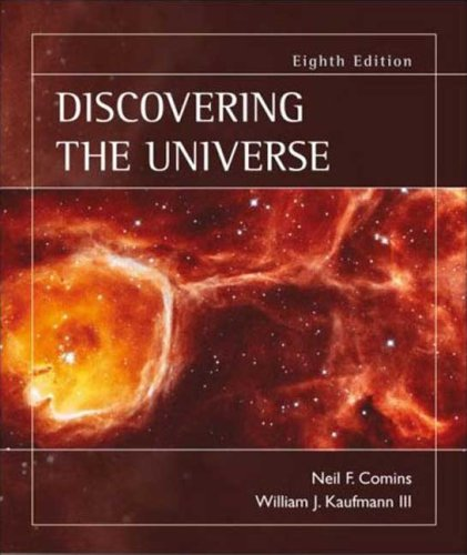 Discovering the Universe  8th 2008 9781429205191 Front Cover
