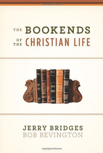 Bookends of the Christian Life   2009 edition cover