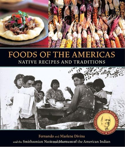 Foods of the Americas Native Recipes and Traditions N/A edition cover