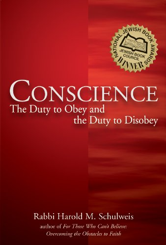 Conscience The Duty to Obey and the Duty to Disobey  2010 edition cover