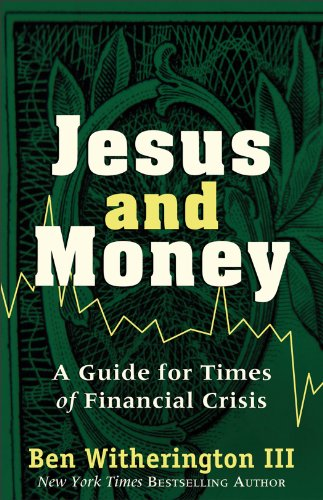 Jesus and Money A Guide for Times of Financial Crisis N/A edition cover