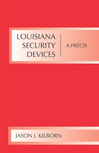 Louisiana Security Devices A Pr�cis  2006 9781594602191 Front Cover