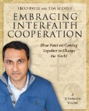 Embracing Interfaith Cooperation: Eboo Patel on Coming Together to Change the World  2013 edition cover