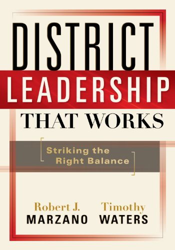 District Leadership That Works Striking the Right Balance  2009 edition cover