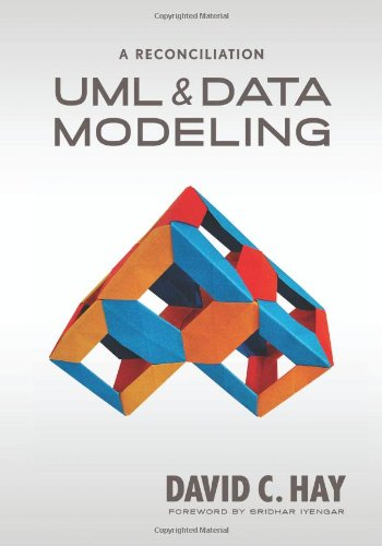 UML and Data Modeling A Reconciliation  2011 9781935504191 Front Cover