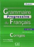 Grammaire progressive du francais - Nouvelle edition: Corriges avance  0 edition cover