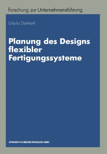 Planung Des Designs Flexibler Fertigungssysteme:   1995 edition cover