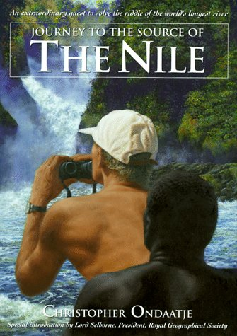 Journey to the Source of the Nile An Extraordinary Quest to Solve the Riddle of the World's Longest River  1998 edition cover