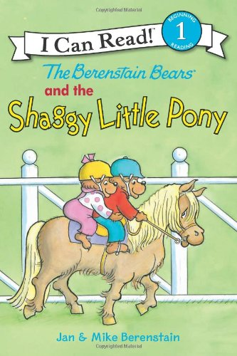 Berenstain Bears and the Shaggy Little Pony  N/A edition cover