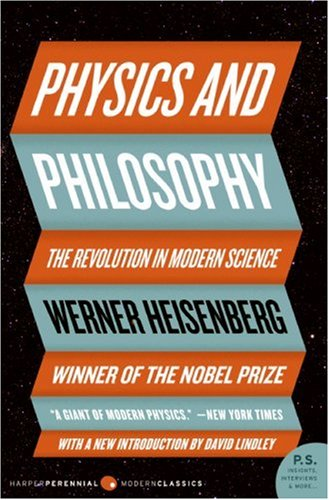 Physics and Philosophy The Revolution in Modern Science N/A edition cover
