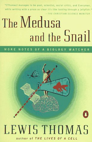 Medusa and the Snail More Notes of a Biology Watcher N/A edition cover