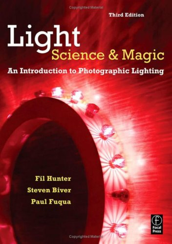 Light: Science and Magic An Introduction to Photographic Lighting 3rd 2007 (Revised) edition cover