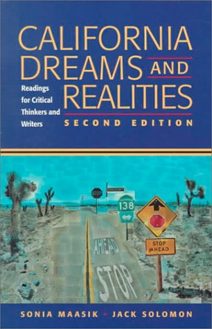 California Dreams and Realities Readings for Critical Thinkers and Writers 2nd 1999 9780312194192 Front Cover