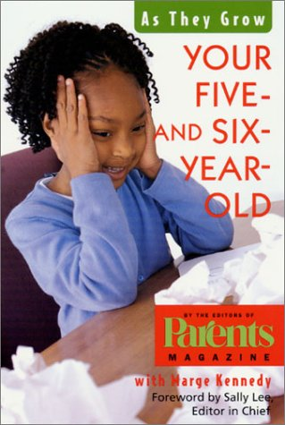 Your Five- and Six-Year-Old As They Grow  2000 (Revised) 9780312264192 Front Cover