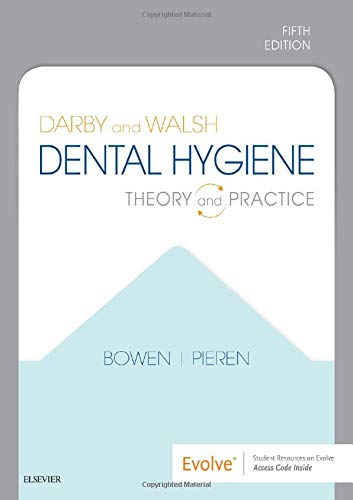 Darby and Walsh Dental Hygiene Theory and Practice 5th 9780323477192 Front Cover