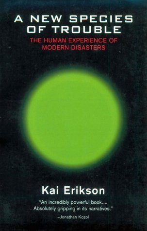 New Species of Trouble The Human Experience of Modern Disasters  1995 edition cover