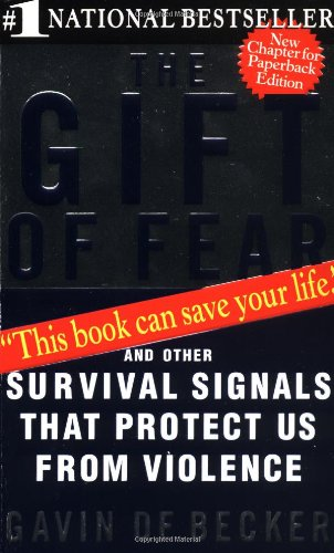 Gift of Fear And Other Survival Signals That Protect Us from Violence  1997 edition cover